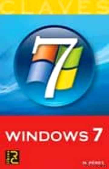 Descargar gratis ebook CLAVES WINDOWS 7 en epub