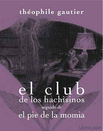 Descargar ebook CLUB DE LOS HACHISINOS SEGUIDO DE EL PIE DE LA MOMIA