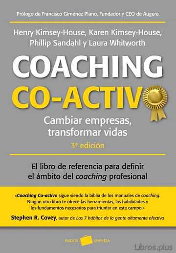 Descargar gratis ebook COACHING CO-ACTIVO: CAMBIAR EMPRESAS. TRANSFORMAR VIDAS (3ª ED.) en epub