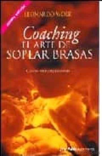 COACHING. EL ARTE DE SOPLAR BRASAS libro online