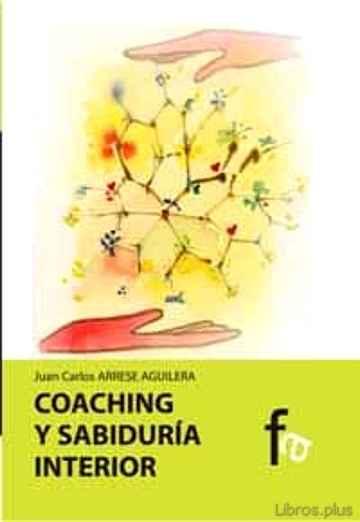 COACHING Y SABIDURIA INTERIOR libro online