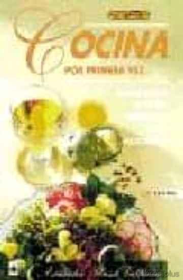 COCINA POR PRIMERA VEZ (9ª ED.) libro online