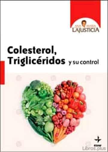 COLESTEROL, TRIGLICERIDOS Y SU CONTROL libro online