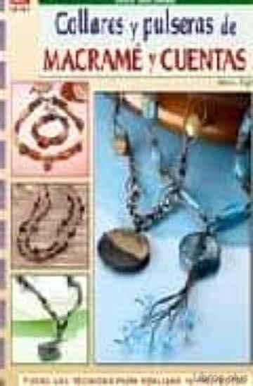 COLLARES Y PULSERAS DE MACRAME Y CUENTAS libro online