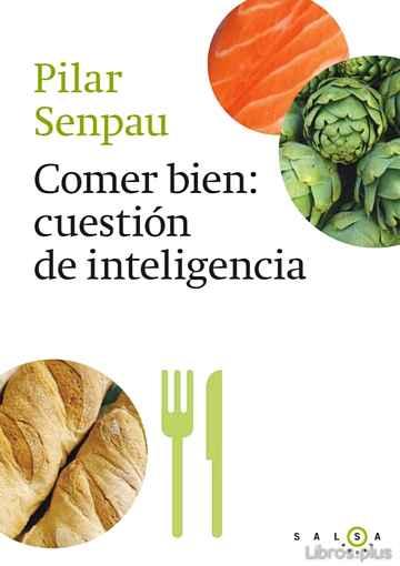 COMER BIEN, CUESTION DE INTELIGENCIA libro online