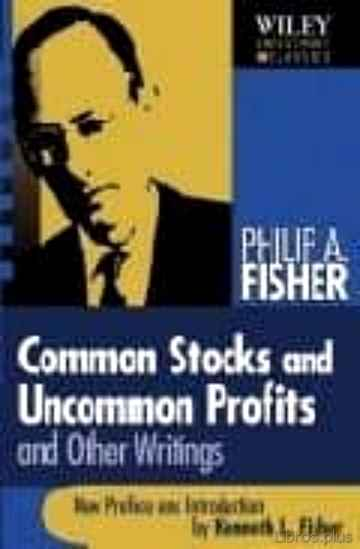 COMMON STOCKS AND UNCOMMON PROFITS AND OTHER WRITINGS libro online