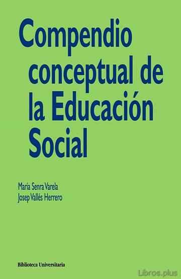 COMPENDIO CONCEPTUAL DE LA EDUCACION SOCIAL libro online