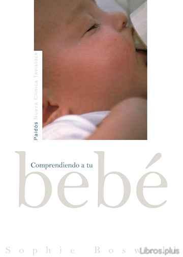 COMPRENDIENDO A TU BEBE libro online