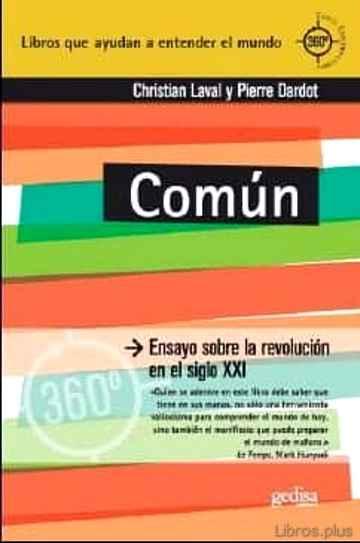 COMUN: ENSAYO SOBRE LA REVOLUCION EN EL S. XXI libro online