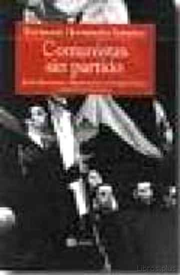 COMUNISTAS SIN PARTIDO libro online