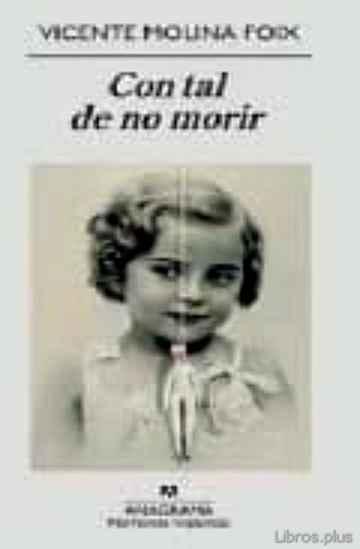 CON TAL DE NO MORIR libro online