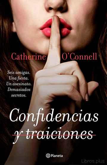 CONFIDENCIAS Y TRAICIONES libro online
