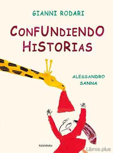 CONFUNDIENDO HISTORIAS libro online