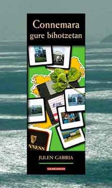 CONNEMARA GURE BIHOTZETAN libro online