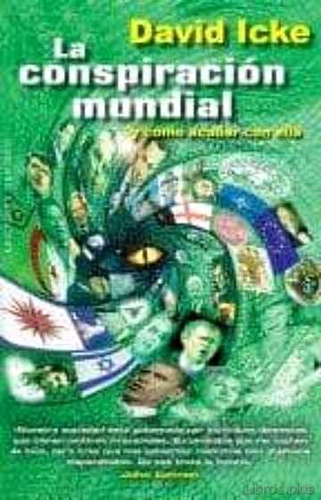 CONSPIRACION MUNDIAL Y COMO ACABAR CON ELLA libro online