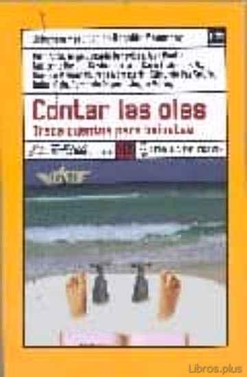 CONTAR LAS OLAS: TRECE CUENTOS PARA BAÑISTAS libro online