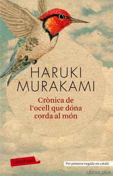 CRONICA DE L OCELL QUE DONA CORDA AL MON libro online