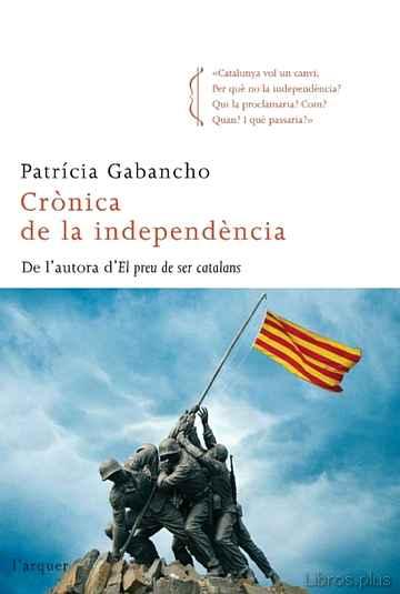 CRONICA DE LA INDEPENDENCIA libro online