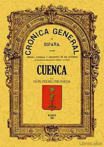 CRONICA DE LA PROVINCIA DE CUENCA (ED. FACSIMIL) libro online