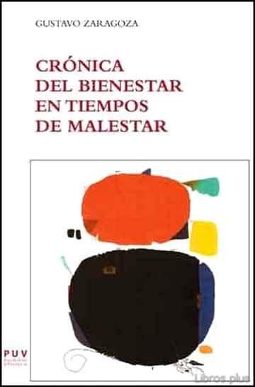 CRONICA DEL BIENESTAR EN TIEMPOS DE MALESTAR libro online