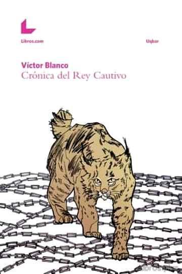 CRONICA DEL REY CAUTIVO libro online