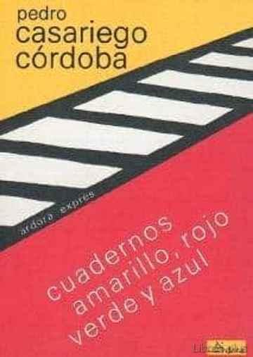 CUADERNOS AMARILLO, ROJO, VERDE Y AZUL libro online