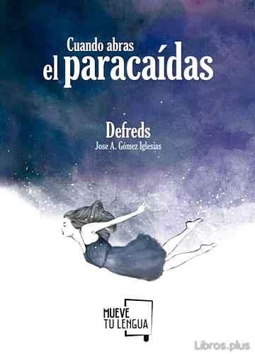 CUANDO ABRAS EL PARACAIDAS libro online