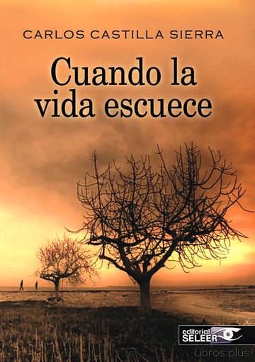 CUANDO LA VIDA ESCUECE libro online