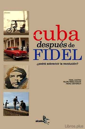 Descargar gratis ebook CUBA DESPUES DE FIDEL en epub