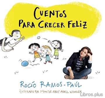 CUENTOS PARA CRECER FELIZ libro online