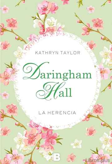 Descargar gratis ebook DARINGHAM HALL: LA HERENCIA en epub