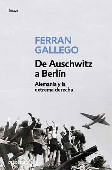 DE AUSCHWITZ A BERLIN libro online