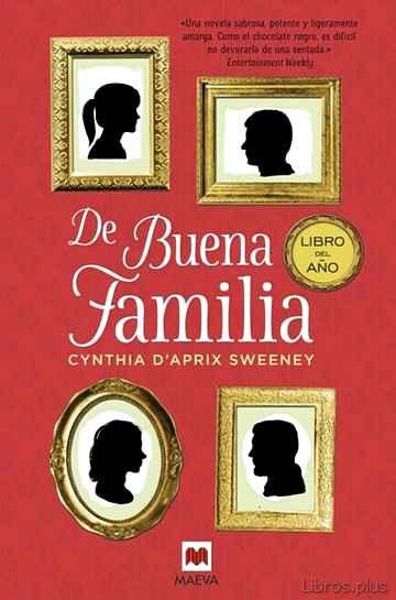 DE BUENA FAMILIA (LIBRO MAEVA DEL AÑO 2016) libro online