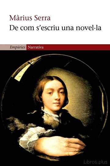 DE COM S ESCRIU UNA NOVEL·LA libro online