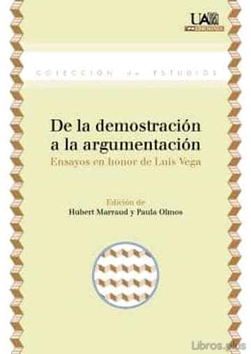 DE LA DEMOSTRACIÓN A LA ARGUMENTACIÓN libro online