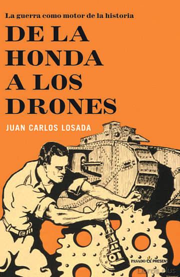 DE LA HONDA A LOS DRONES libro online