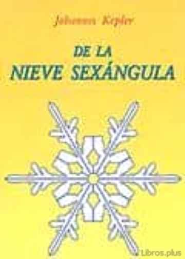 DE LA NIEVE SEXANGULA libro online