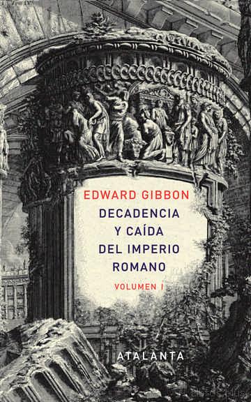 DECADENCIA Y CAIDA DEL IMPERIO ROMANO. VOL. 1 libro online