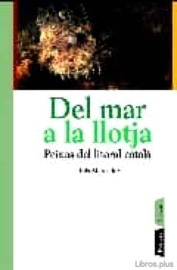 Descargar gratis ebook DEL MAR A LA LLOTJA en epub