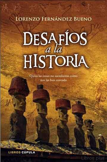 DESAFIOS A LA HISTORIA: libro online