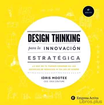 Descargar gratis ebook DESIGN THINKING PARA INNOVACIÓN ESTRATÉGICA en epub