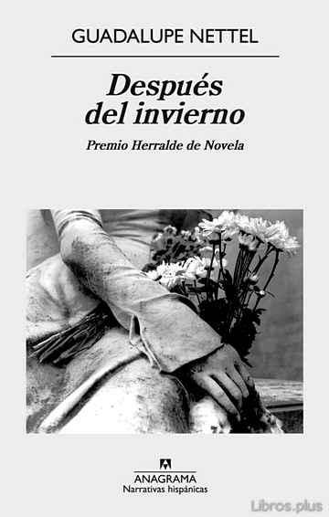 DESPUES DEL INVIERNO (PREMIO HERRALDE DE NOVELA 2014) libro online