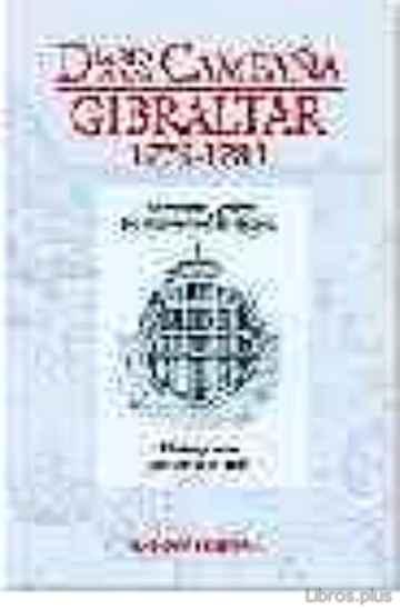 DIARIO DE UNA CAMPAÑA GIBRALTAR 1779-1783 libro online