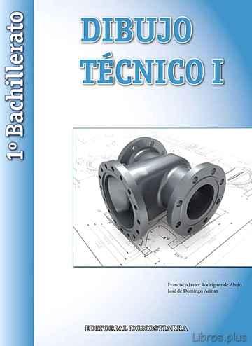 DIBUJO TECNICO 1º BACHILLERATO ED 2015 libro online