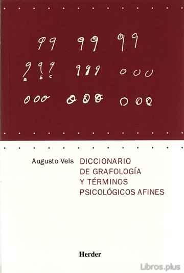 DICCIONARIO DE GRAFOLOGIA Y TERMINOS PSICOLOGICOS AFINES libro online