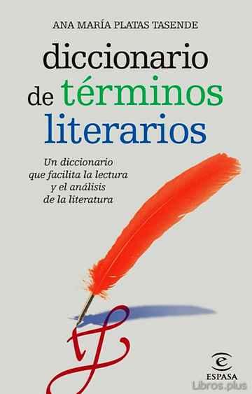DICCIONARIO DE TERMINOS LITERARIOS libro online