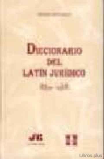 DICCIONARIO DEL LATIN JURIDICO libro online