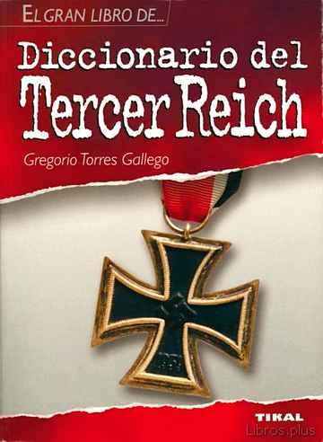 DICCIONARIO DEL TERCER REICH libro online
