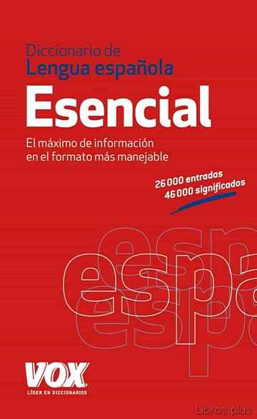 DICCIONARIO ESENCIAL DE LA LENGUA ESPAÑOLA libro online