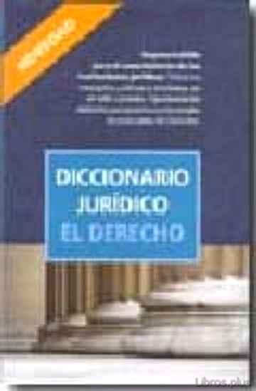DICCIONARIO JURIDICO: EL DERECHO libro online